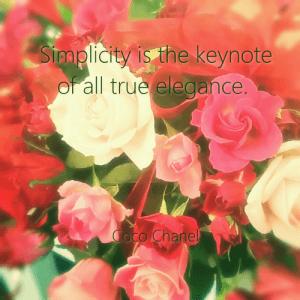 シンプルさはすべてのエレガンスの鍵。